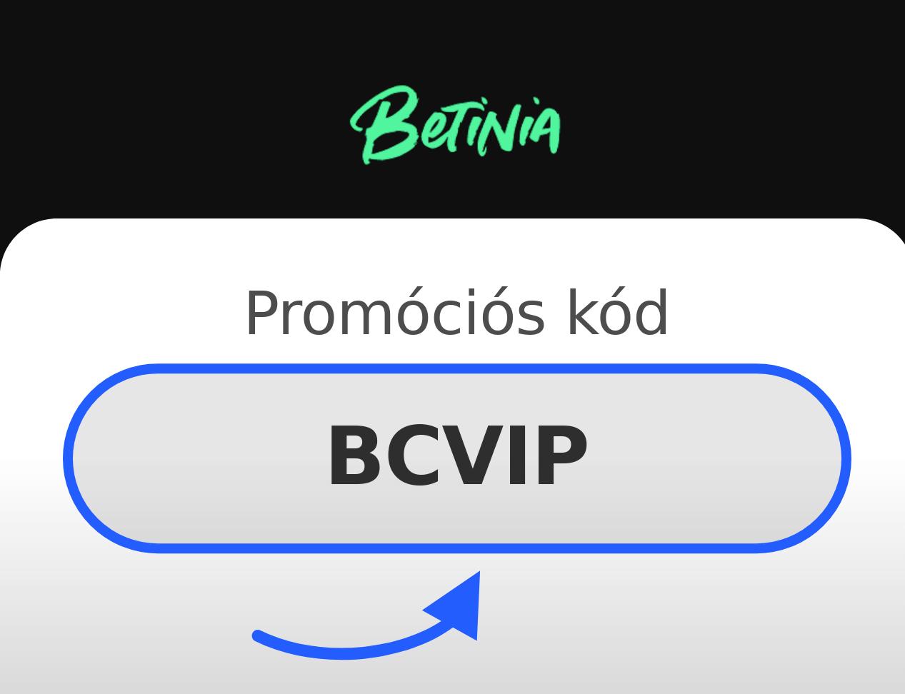Betinia Promóciós Kód
