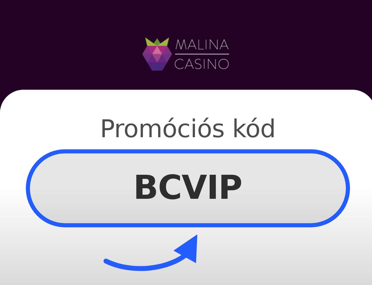 Malina Casino Promóciós Kód